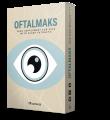 Oftalmaks – recupere sua visão e a aperfeiçoe